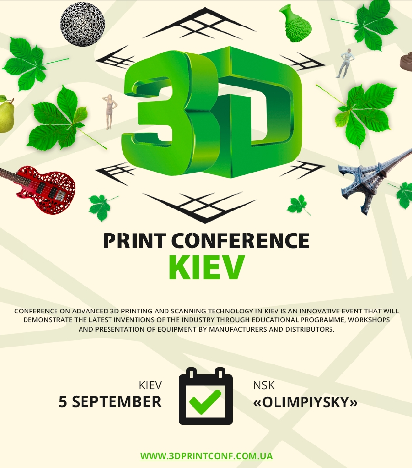 3D Print Conference Kiev, Ukraine – The Future is in 3D Printers